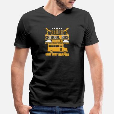 School Bus Driver Retired Retired School Bus Driver T Shirt - Men's V-Neck T-Shirt by Canvas