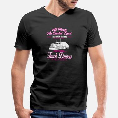 Sexy Truck Driver Truck driver - Truck driver - a few women become - Men's V-Neck T-Shirt by Canvas