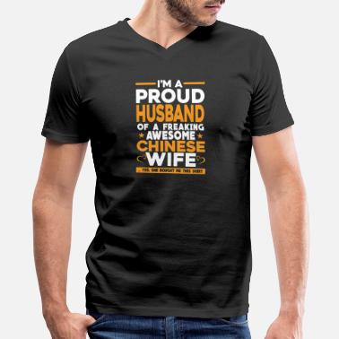 Chinese Wife Freaking awesome Chinese wife - Proud husband - Men's V-Neck T-Shirt by Canvas