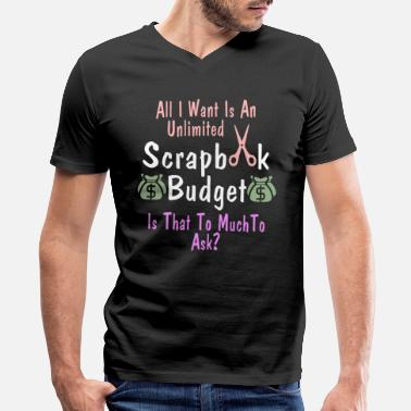 Scrapbooking Clothing Funny SCrapbooking Design Unlimited Scrapbooking - Men's V-Neck T-Shirt by Canvas
