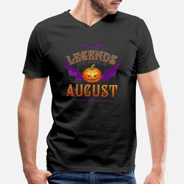 Are Born In August Legends Are Born In August - Men's V-Neck T-Shirt