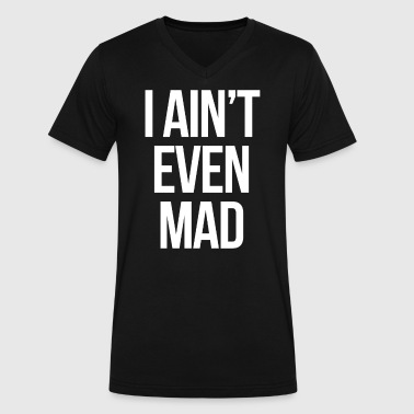 swag i aint even mad mp - Men's V-Neck T-Shirt by Canvas