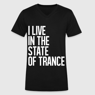 I Live In The State Of Trance (classic) - Men's V-Neck T-Shirt by Canvas