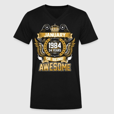 January 1984 34 Years Of Being Awesome - Men's V-Neck T-Shirt by Canvas