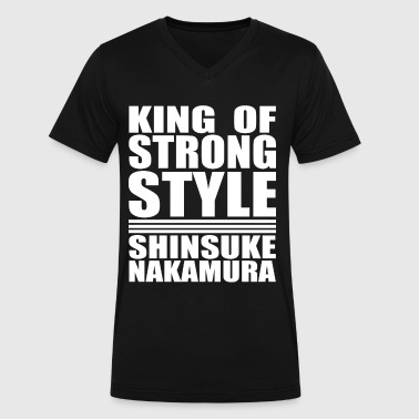 Shinsuke Nakamura King of Strong Style - Men's V-Neck T-Shirt by Canvas