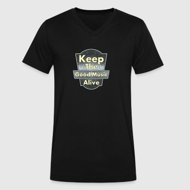 Keep The Good Music Alive Vintage - Men's V-Neck T-Shirt by Canvas