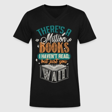 There's A Million Books I Haven't Read - Men's V-Neck T-Shirt by Canvas