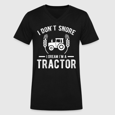 I Don t Snore I Dream I m A Tractor - Men's V-Neck T-Shirt by Canvas