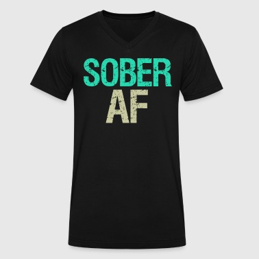 Sober AF T-Shirt Support Sobriety - Men's V-Neck T-Shirt by Canvas
