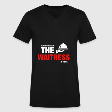 Have No Fear The Waitress Is Here - Men's V-Neck T-Shirt by Canvas