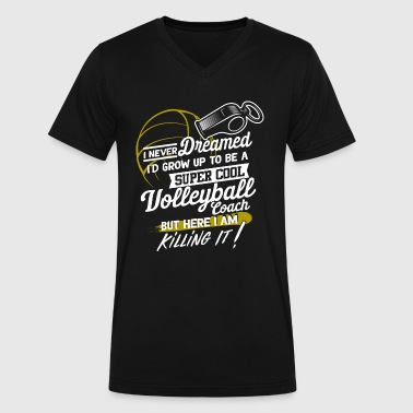 Super Cool Volleyball Coach Funny Volleyball Girls - Men's V-Neck T-Shirt by Canvas