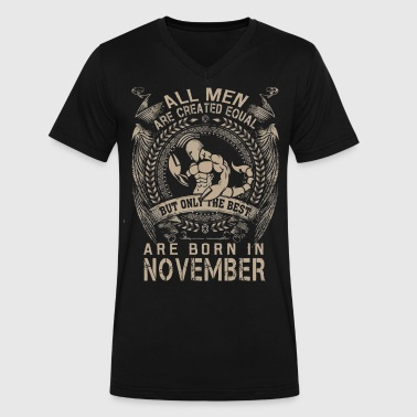 Men the best are born in November - Men's V-Neck T-Shirt by Canvas