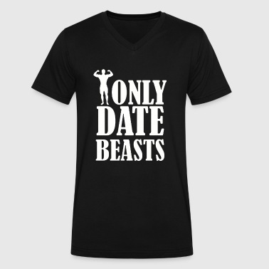 I ONLY DATE BEASTS GYM - Men's V-Neck T-Shirt by Canvas