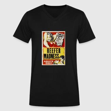 Reefer Madness - Weed is Public Enemy #1 - Men's V-Neck T-Shirt by Canvas