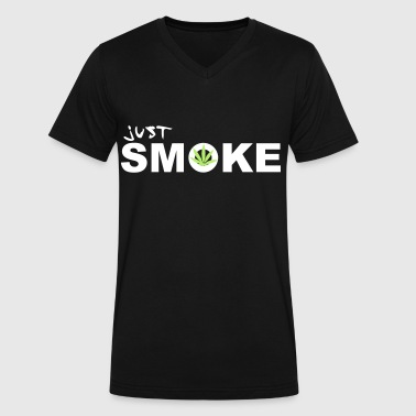 Just Dope / Weed / Smoke / 2c - Men's V-Neck T-Shirt by Canvas