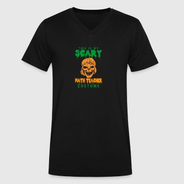 Halloween This My Scary Math Teacher Costume - Men's V-Neck T-Shirt by Canvas