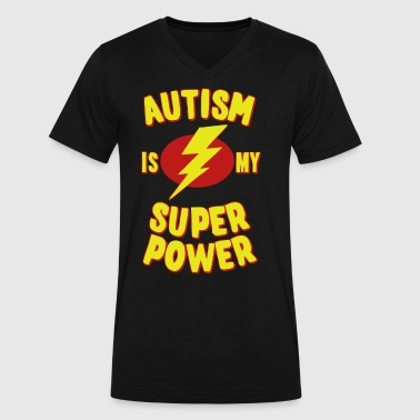 Autism is my super power - Men's V-Neck T-Shirt by Canvas