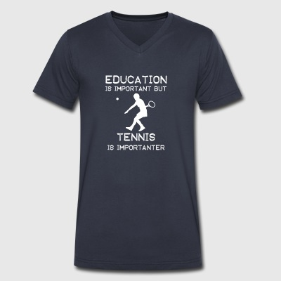 Education is important but Tennis is importanter - Men's V-Neck T-Shirt by Canvas