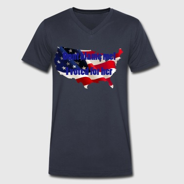 Dont blame me! I voted for her - Men's V-Neck T-Shirt by Canvas