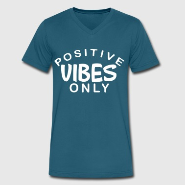 Positive Vibes Only - White Font - Men's V-Neck T-Shirt by Canvas