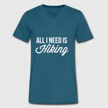 All I Need All I need is Hiking - Men's V-Neck T-Shirt by Canvas