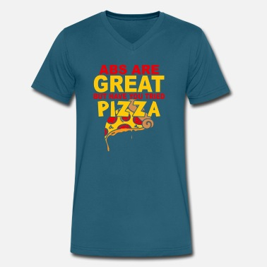 Pizza Abs Abs Are Great But Have You Tried Pizza - Men's V-Neck T-Shirt by Canvas