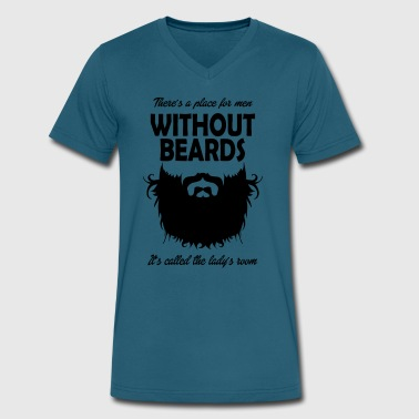 Theres A Place For Men Without Beards - Ladys Room - Men's V-Neck T-Shirt by Canvas