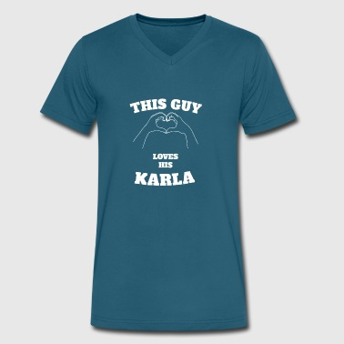 Karla This Guy Loves His Karla Valentine Day Gift - Men's V-Neck T-Shirt by Canvas
