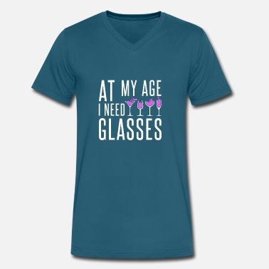 At My Age I Need Wine At my Age i need Glasses - wine vino - Men's V-Neck T-Shirt by Canvas