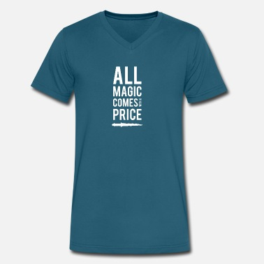 All Magic Comes With A Price All Magic comes with a Price - Men's V-Neck T-Shirt by Canvas