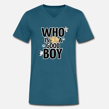 Whos A Good Boy Who is a good boy? - Men's V-Neck T-Shirt by Canvas