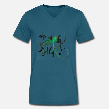 Sick Quotes This song is sick - Men's V-Neck T-Shirt by Canvas