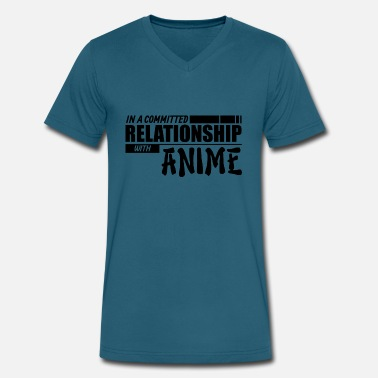 Committed Relationship Anime Quote- In a committed relationship with - Men's V-Neck T-Shirt by Canvas