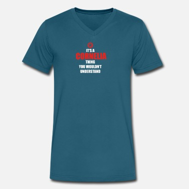 Cornelia Geschenk it s a thing birthday understand CORNELIA - Men's V-Neck T-Shirt by Canvas