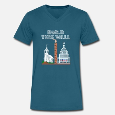 Church T-Shirt Build a Wall church and state tee gift - Men's V-Neck T-Shirt