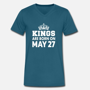 Born On 27 May Kings are born on May 27 - Men's V-Neck T-Shirt by Canvas