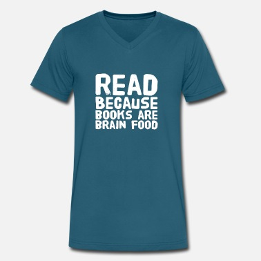 Read because books are brain food - Men's V-Neck T-Shirt
