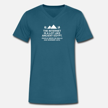 Egypt The Internet Is A Lot Like Ancient Egypt - Men's V-Neck T-Shirt