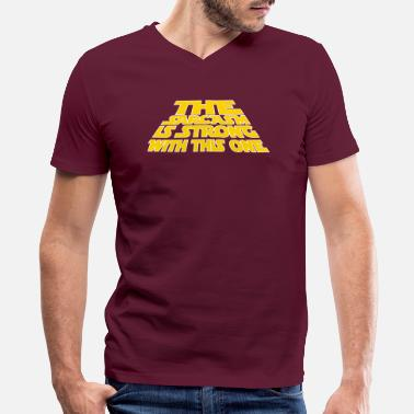 The Sarsasm is strong with this one-funny saying - Men's V-Neck T-Shirt