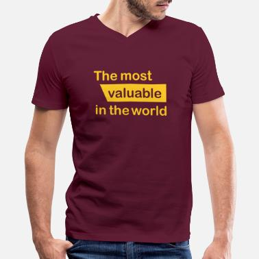 Valuable Valuable in the world - Men's V-Neck T-Shirt