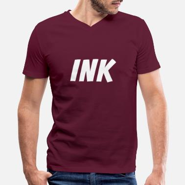 Ink Ink - Addicted to Ink - Inked Tattoo Artist - Men's V-Neck T-Shirt