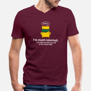 Multi I'm Multi-talented,I Can Piss You Off While I Talk - Men's V-Neck T-Shirt