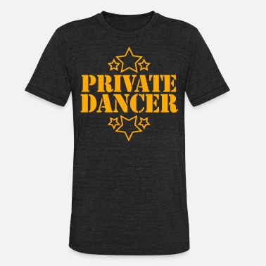 Private DANCE PRIVATE DANCER with stars  - Unisex Tri-Blend T-Shirt