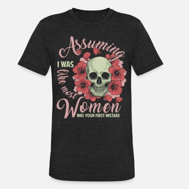Assuming Was Like Most Mother Assuming I Was Like Most Old Women T Shirt - Unisex Tri-Blend T-Shirt