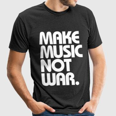 Make Music Not War (White) - Unisex Tri-Blend T-Shirt