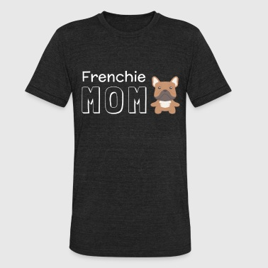Frenchie Mom - Unisex Tri-Blend T-Shirt