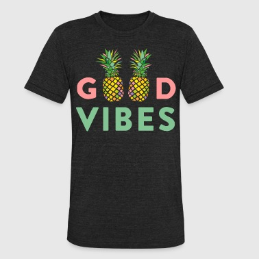 AD GOOD VIBES PINEAPPLES - Unisex Tri-Blend T-Shirt