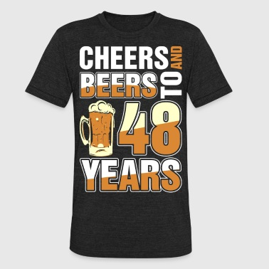 Celebrating 48 Years Cheers And Beers To 48 Years - Unisex Tri-Blend T-Shirt