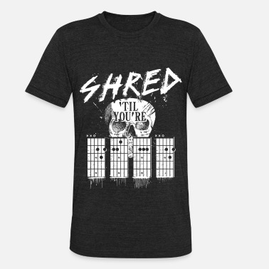 Shred Guitar Shred 'til you're dead - Unisex Tri-Blend T-Shirt