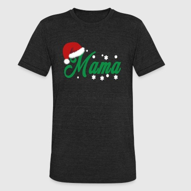 Partner Look Christmas Mama Mother Family Partner Look - Unisex Tri-Blend T-Shirt